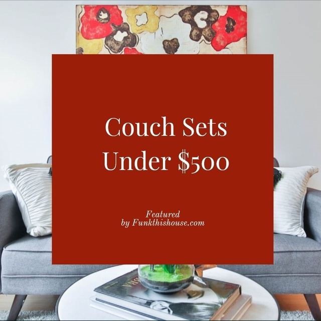 Couch/Sofa Sets for Under $500