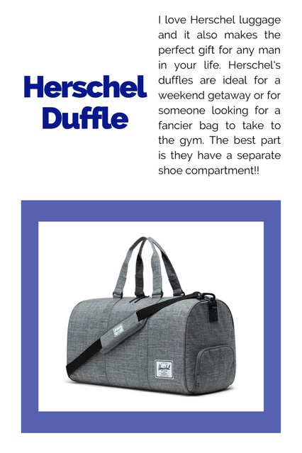 t!! #ChicItinerary #GiftGuides #GiftsforGuys #Presents #ForDad #ForHusband #Holiday #Mens #Herschel #Travel #Luggage #Duffles