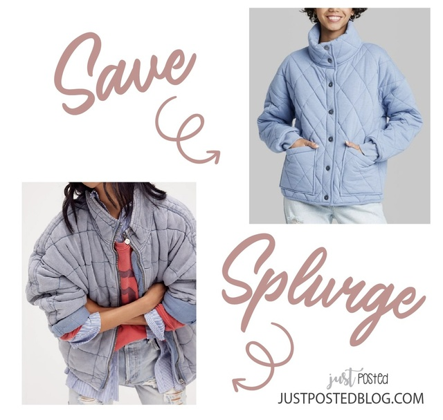 Save vs. Splurge on this quilted jacket. The save is over 5 times less than the free people splurge!
