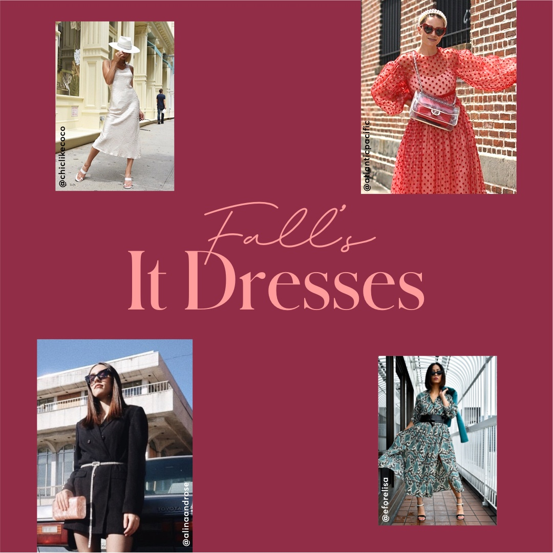 Fall's It Dresses and How To Wear Them