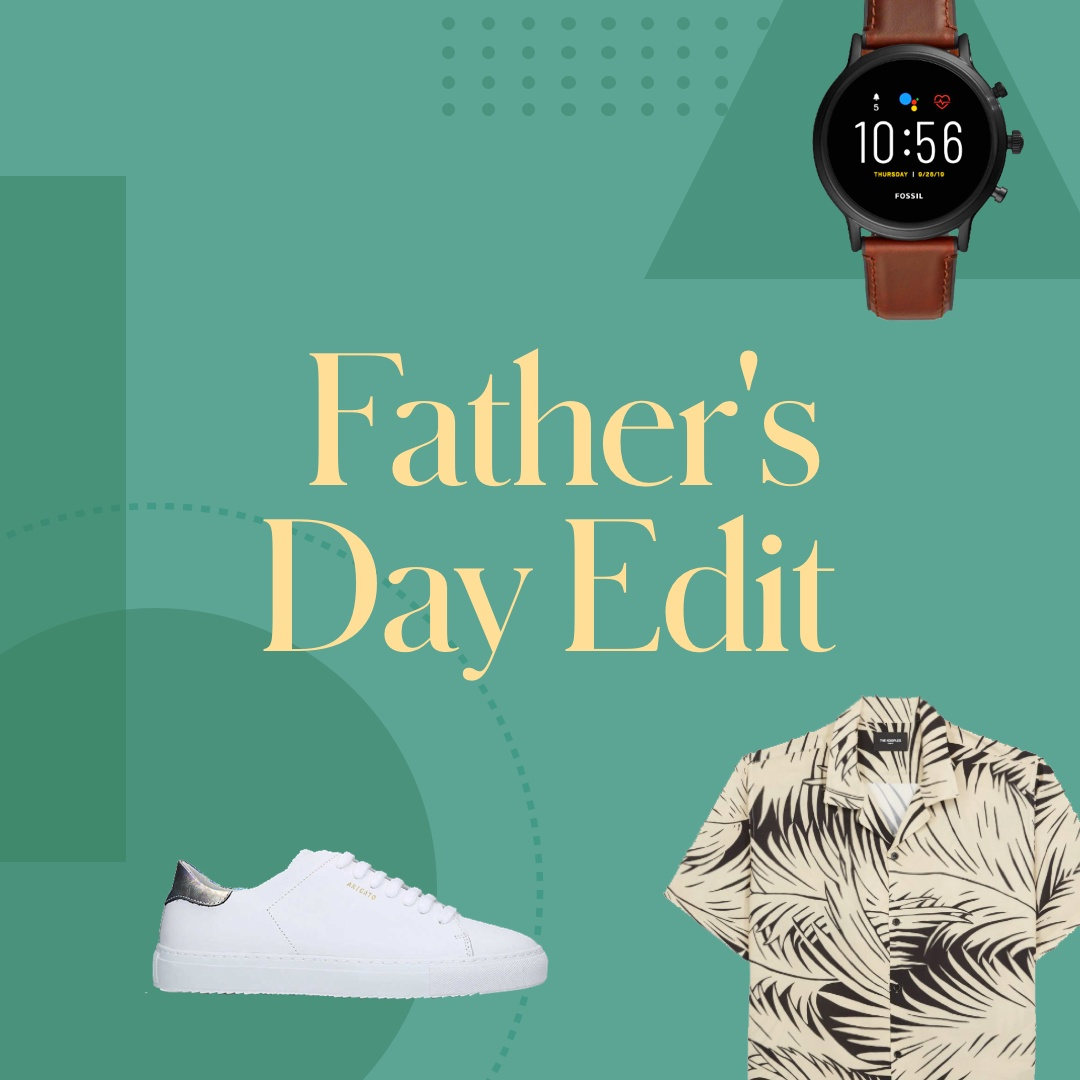 The Father's Day Edit